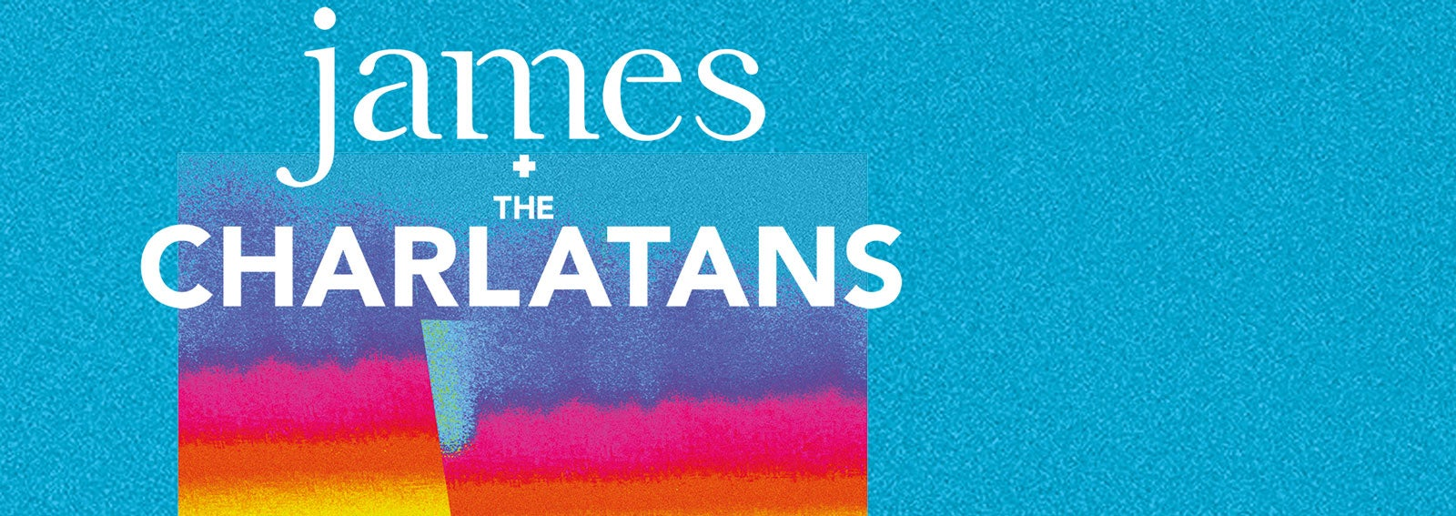 James & The Charlatans | Events | Glasgow | The SSE Hydro