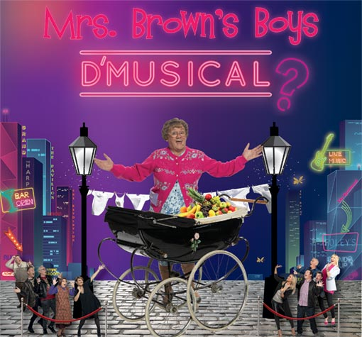 D Car Logo >> Mrs Brown's Boys D'Musical? | Events | Glasgow | The SSE Hydro